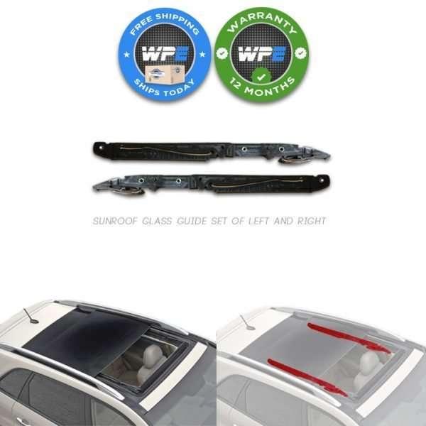 EK-0467 Sunroof Glass Guide 03 04 05 06 07 08 09 10 11 Kia Sorento 01 02 03 04 05 06 07 08 Peugeot Part Number 81620A 8401N 81668E